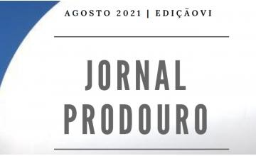 JORNAL PRODOURO - AGOSTO 2021|EDIÇÃO VI